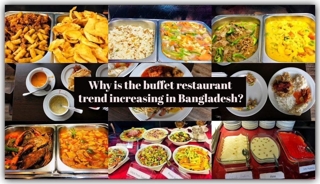 buffet restaurant trend increasing in Bangladesh_