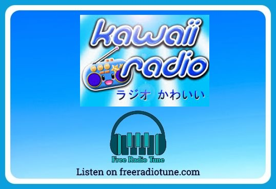 Kawaii Radio online