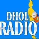 Dhol Radio live