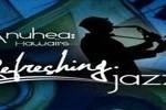 Anuhea Refreshing Jazz,live Anuhea Refreshing Jazz,