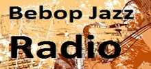 Bebop Jazz Radio,live Bebop Jazz Radio,