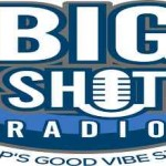 Big Shot Radio, Online Big Shot Radio, live broadcasting Big Shot Radio, USA Radio