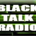 Black Talk Radio, Online Black Talk Radio, live broadcasting Black Talk Radio, Radio USA