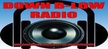 Down B Low Radio, Online Down B Low Radio, Live broadcasting Down B Low Radio, Radio USA