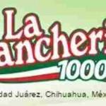 La Rancherita 1000 AM, Online radio La Rancherita 1000 AM, live broadcasting