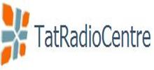 Tat Radio Centre, Online Tat Radio Centre, live broadcasting Tat Radio Centre