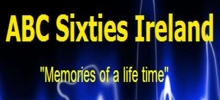 online ABC Sixties Dublin Radio, live ABC Sixties Dublin Radio,