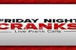 Friday Night Cranks, Online radio Friday Night Cranks, Live broadcasting Friday Night Cranks, Radio USA, USA