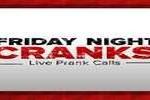 Friday Night Cranks, Online radio Friday Night Cranks, Live broadcasting Friday Night Cranks, Radio USA, USA
