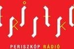 Periszkop Radio, Online Periszkop Radio, Live broadcasting Periszkop Radio, Hungary