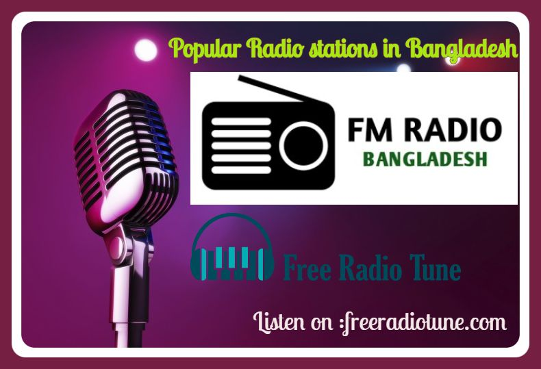 Popular Radio stations in Bangladesh