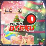 Vision Otaku live