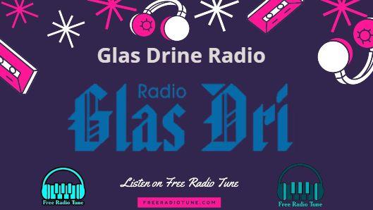 Glas Drine Radio Live Online