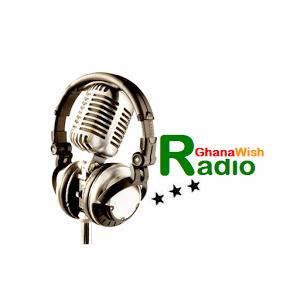 Ghana Wish Radio live