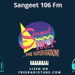 Sangeet 106 Fm Live Online