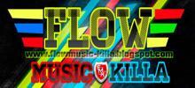 Flow Music Killa live