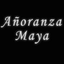 ANORANZA MAYA live
