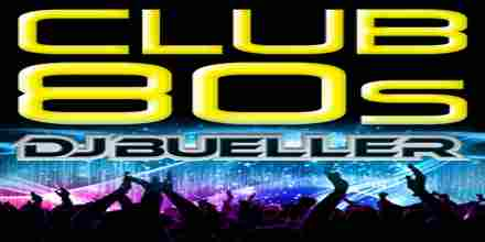 Club 80s with DJ Bueller live