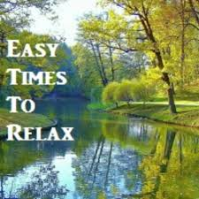Easy Times To Relax live