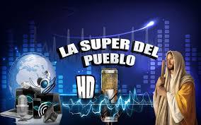 La Super Del Pueblo HD live