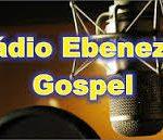 Radio Gospel Ebenezer live
