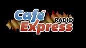 Cafe Express Radio live