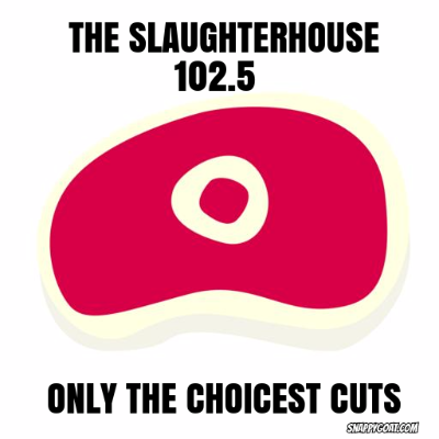 The Slaughterhouse 102.5 live