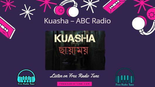Kuasha ABC Radio Listen Live