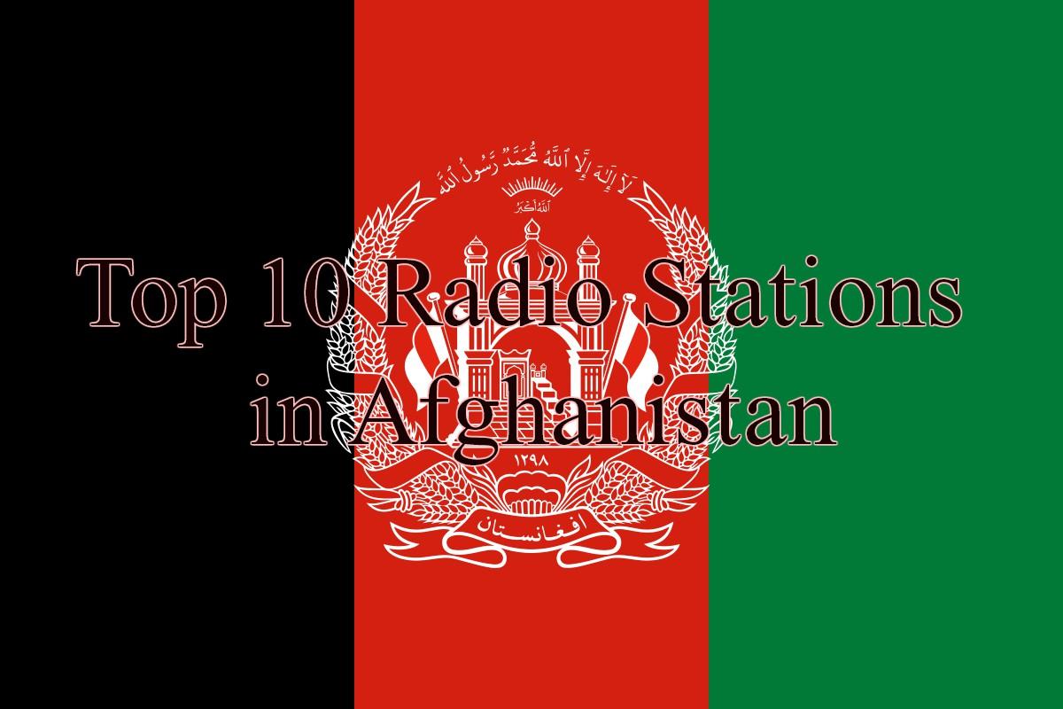 Top 10 Radio Stations in Afghanistan