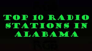 Top 10 Radio Stations in Alabama Online