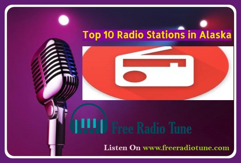 Top 10 Radio Stations in Alaska