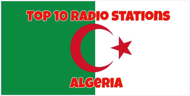 Top 10 Radio Stations in Algeria live