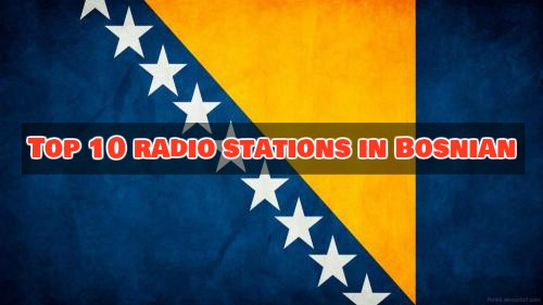 Top 10 radio stations in Bosnian live