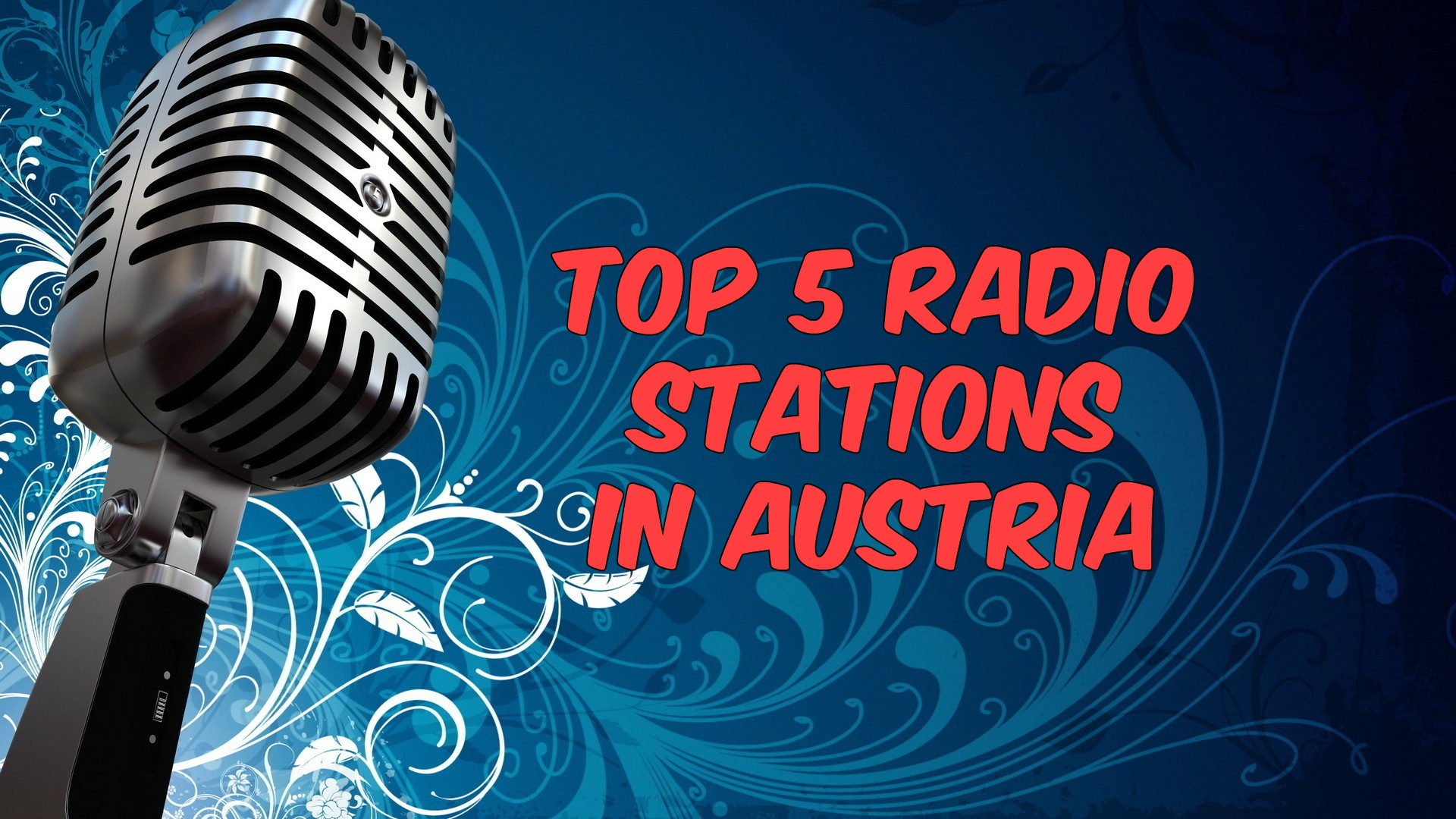 Top 5 radio stations in Austria live