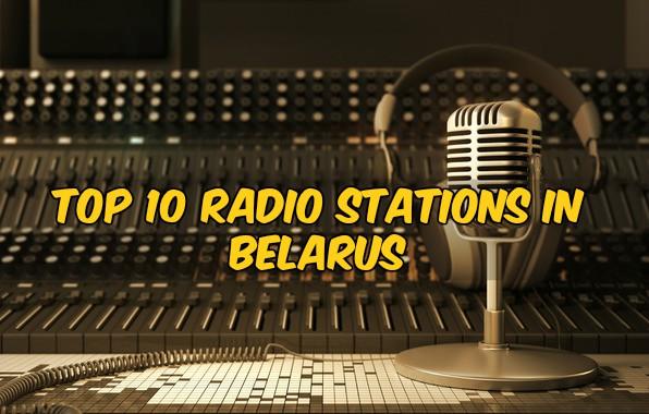 Top10 radio stations in Belarus live