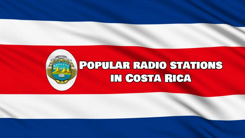 Popular radio stations in Costa Rica