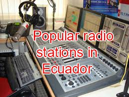 Popular radio stations in Ecuador live