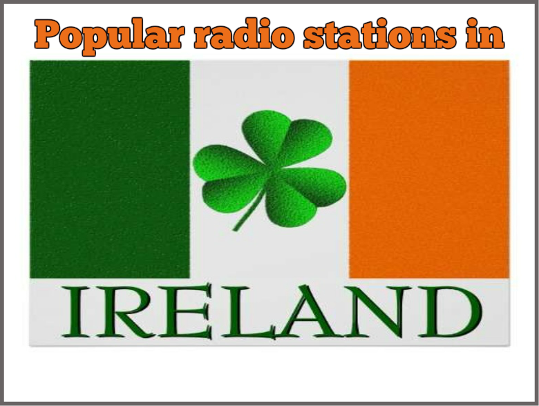 Popular radio stations in Ireland