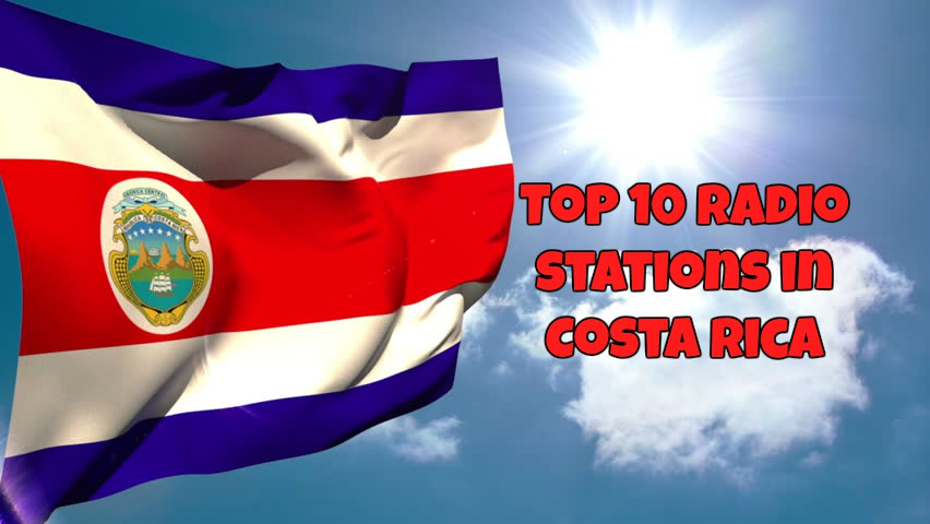 Top 10 radio stations in Costa Rica live