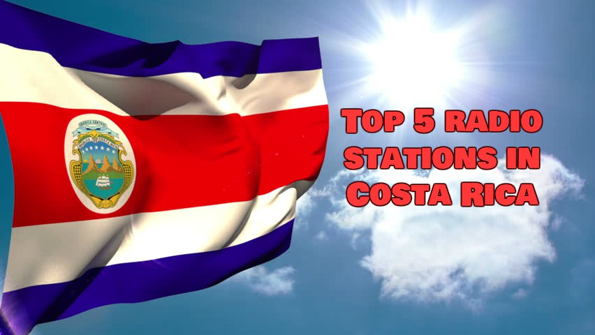 Top 5 radio stations in Costa Rica