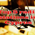 Top 5 radio stations in Cyprus live