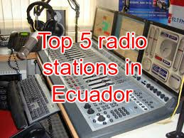 Top 5 radio stations in Ecuador live