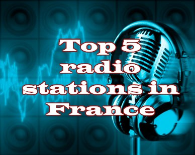 Top 5 radio stations in France live