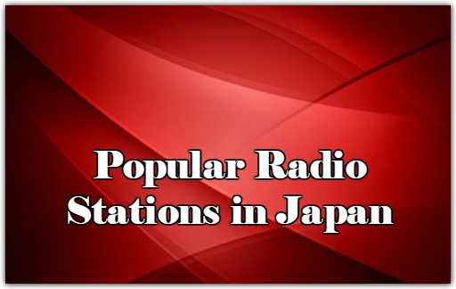 Popular online Radio Stations in Japan