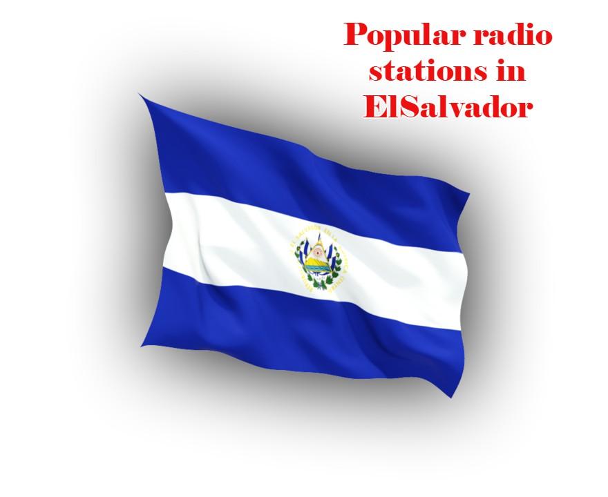 Popular free radio stations in ElSalvador