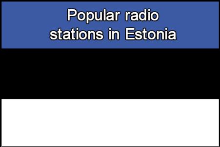 Popular online radio stations in Estonia