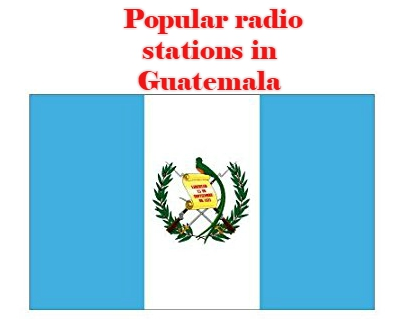Popular online radio stations in Guatemala