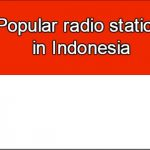 Popular online radio stations in Indonesia