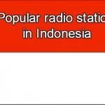 Popular online radio stations in Indonesia