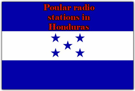 Popular live online radio stations in Honduras